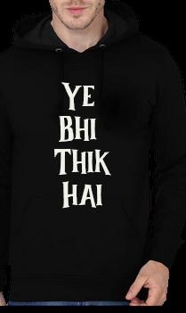 Ye Bhi Thik Hai Black Hoodie