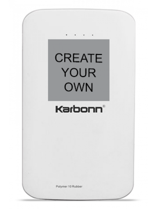 Create Your Own 10000mAh Karbonn Polymer 10 Rubber Power Bank