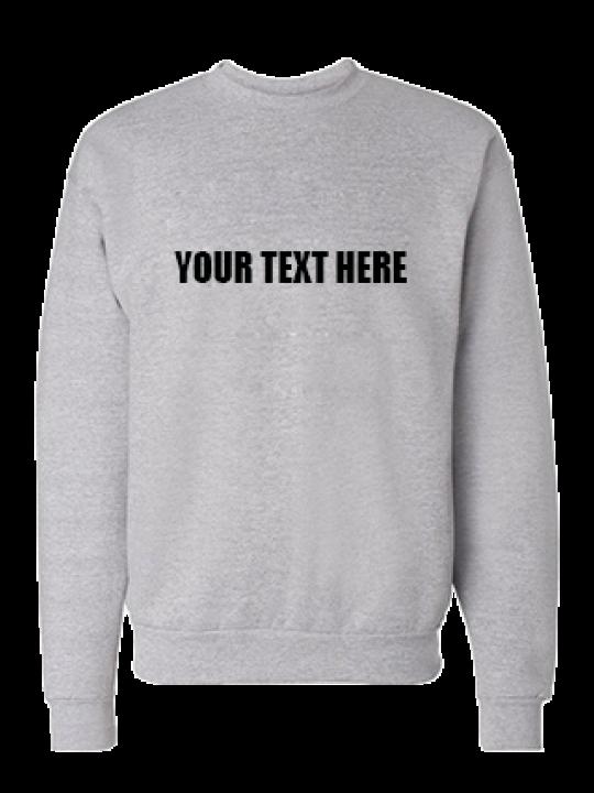 Custom Text Straight Black Print Gray Sweatshirt