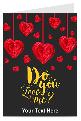 Do You Love Me Valentine Greeting Card