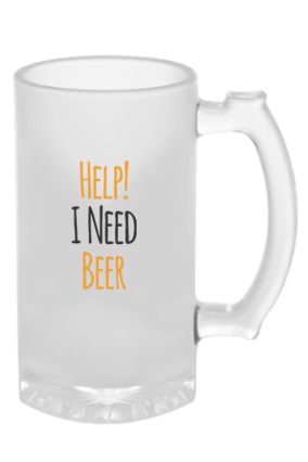 I Need Beer Frosted Glass Beer Mug