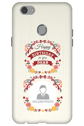 Custom 3D-Oppo F7 Birthday Wishes For Dear Mobile Cover
