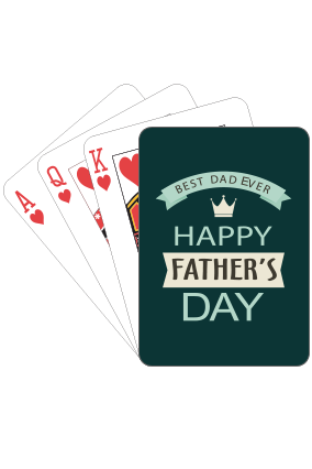 Best Dad Ever  Fathers Day Playing Cards