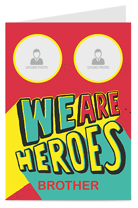 We Are Heroes Greeting Card