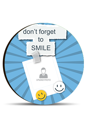Don't Forget to Smile Round MDF Magnet