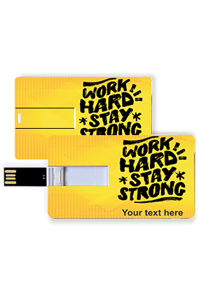 Work Hard Stay Strong Plastic Credit Card Pen Drive