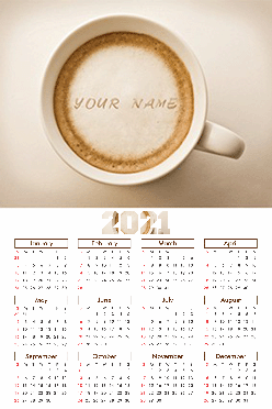 Customized Coffee Poster Name In Image Calendar (12x18 Inches)