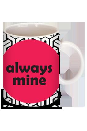 Always Mine Personalized Bone China Mug