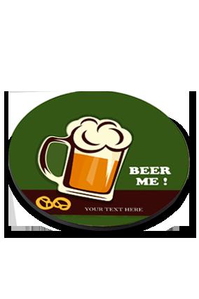 Beer Me Round Coaster