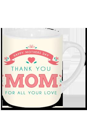 Thank You Mom Tea Mug