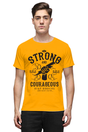 Be Strong And Courageous Stay Survive Quotational Half Sleeves Yellow Round Neck Cotton Effit T-Shirt
