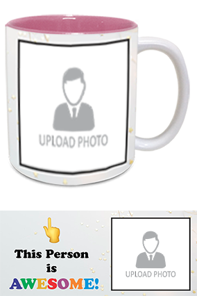 Awesome Person Customized Trendy Inside Pink Mug