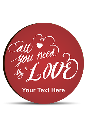All You Need is Love Valentine Round Photo Magnet