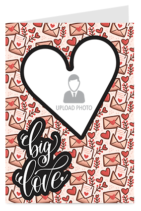 Big Love Personalized Valentine Greeting Card