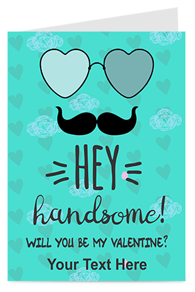Hey Handsome Valentine Greeting Card