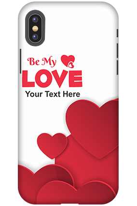 Personalized 3D-Apple iPhone X Be My Love Mobile Cover