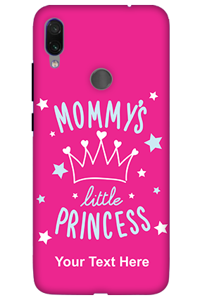 3D-Mommy's Little Princess Xiaomi Redmi Note 7 Pro Mobile Phone Covers