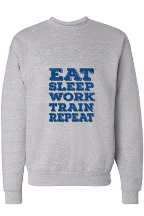 Eat Sleep And Work Blue Print Gray Sweatshirt