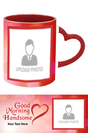 Good Morning Handsome Printed Heart Handle Inside Maroon Redis Mug