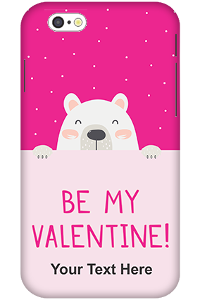 3D-iPhone 6 Be My Valentine Customized Mobile Cover
