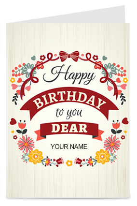 Happy Birthday Dear Greeting Card