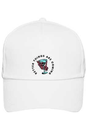 Better Things Are Coming Cotton White Cap