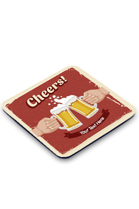 Cheers Square Customised Coaster