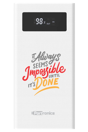Impossible Done Customized 20000mAh Portronics Power Bank White - POR-783