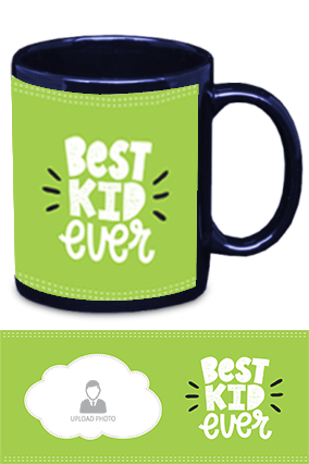 Best Kid Ever Photo Printed Kids Designer Blue Patch Mug