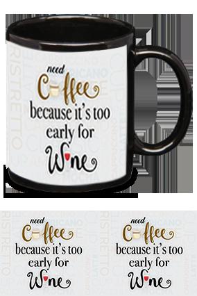 Need Coffee Not Wine Customized Trendy Black Patch Mug