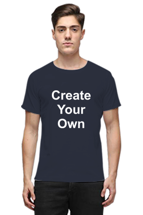 Create Your Own Navy Blue Round Neck Cotton Effit T-Shirt