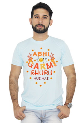 Abhi To Garmi Shuru Round Neck Sky Blue Dri Fit T-shirt