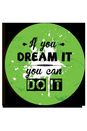 Dream Of You Round MDF Magnet