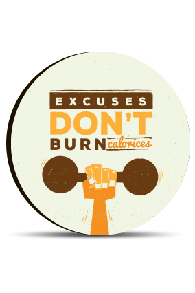 Excuses Round MDF Magnet