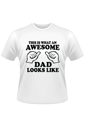 Awesome Dad White T-Shirt