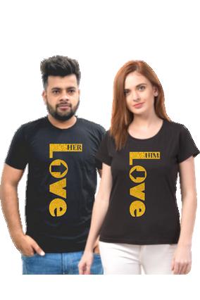 Matching Pair of Love Him, Love Her Black Cotton Half Sleeve Couple T-Shirt