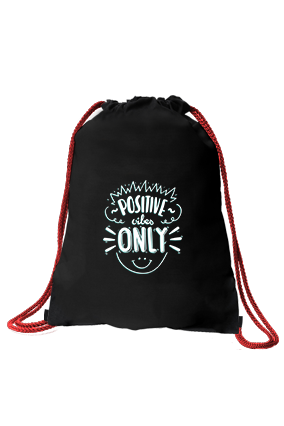 Custom Be Positive Black Gym Sack Bag