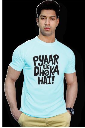 Effit Pyar Ek Dhoka Round Neck Sky Blue Mega Print T-Shirt