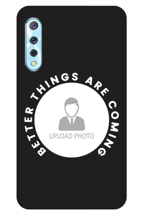 Vivo S1 - Better Things Are Coming Designer - Mobile Phone Cover