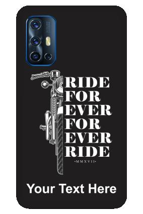 Vivo V17 - Ride Forever Designer - Mobile Phone Cover