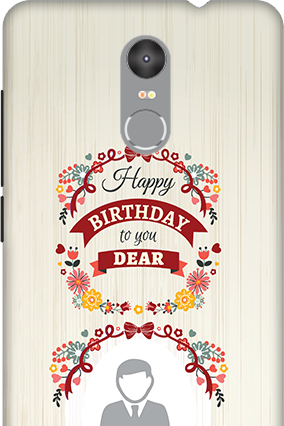 Customize 3D-Redmi Note 3 Happy Birthday Dear Mobile Cover