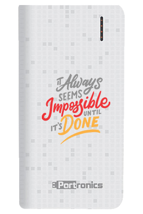 Impossible Done Customized 8000mAh Portronics Power Bank White