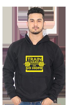 Train Hard Or Go Home Full Sleeves Black Hoodie
