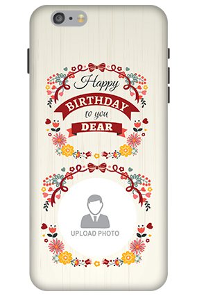 Amazing 3D-Apple iPhone 6 Plus Birthday Wishes For Dear Mobile Cover