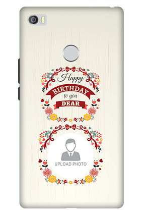 3D - Xiaomi Mi Max Birthday Wishes For Dear Mobile Cover