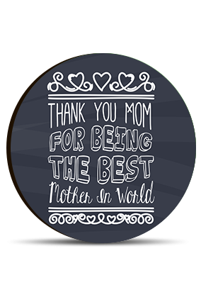 Thank You MoM Round MDF Magnet