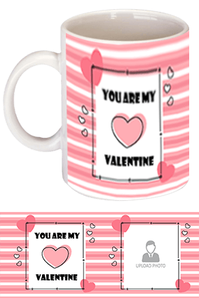 You Are My Valentine White Coffee Mug