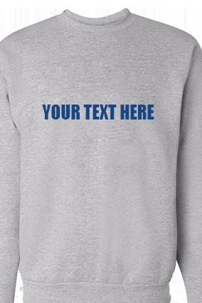 Custom Text Straight Blue Print Gray Sweatshirt
