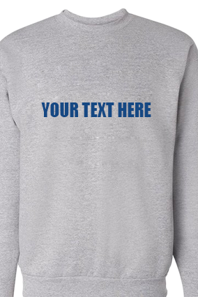 Custom Text Straight Blue Print Gray Sweatshirt