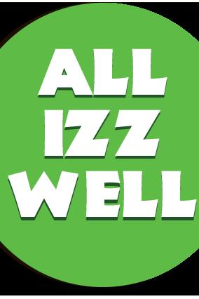 Customized All Izz Well Round MDF Fridge Magnet